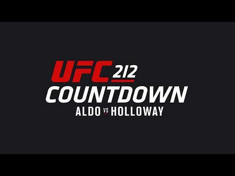 UFC 212 Countdown: Full Episode