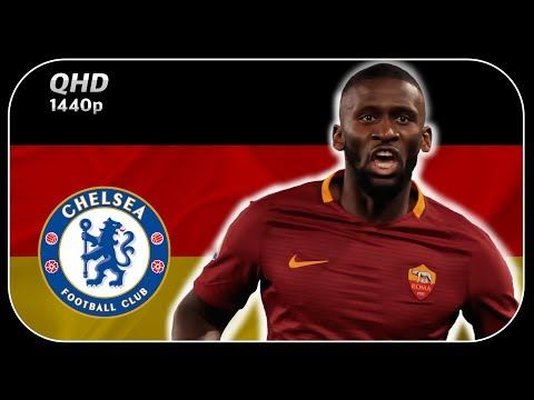 Antonio Rüdiger ● Wecome to Chelsea ● 2016-17 Ultimate Fighting and Defensive Skills 1440p QHD