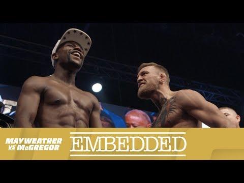 Mayweather vs McGregor Embedded: Vlog Series – Episode 6