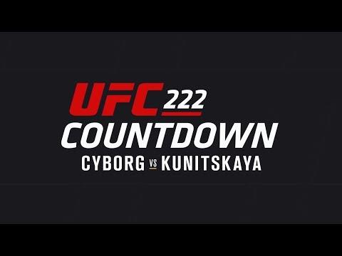 UFC 222 Countdown: Full Episode