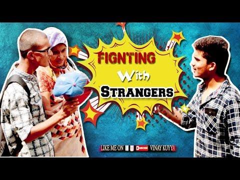 Fighting With Strangers Prank | Ultimate Funny Prank | Vinay Kuyya
