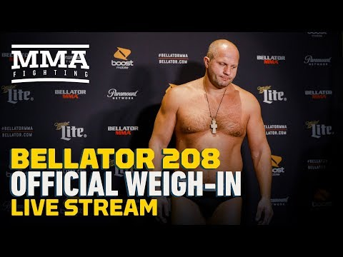 Bellator 208 Official Weigh-in Live Stream – MMA Fighting