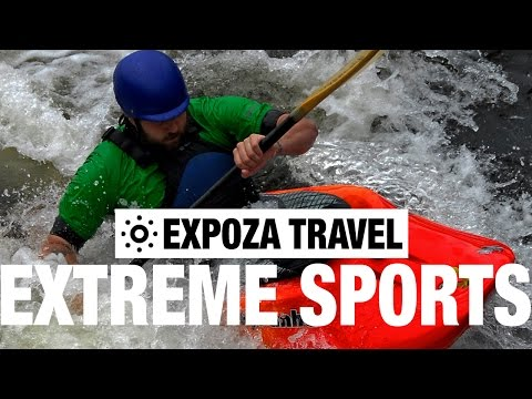 Extreme Sports Travel Video Tips