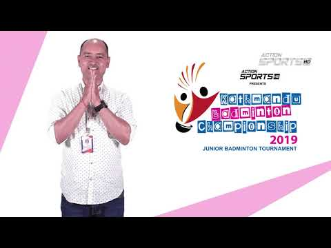 """ Kathmandu Badminton Championship 2019 "" || Sunil Bhandari  || Action Sports"