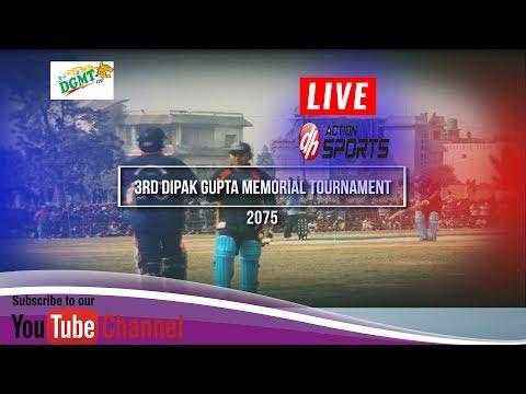 3rd Dipak Gupta Memorial Tournament 2075 || Action Sports Live Cricket ||  Janakpur