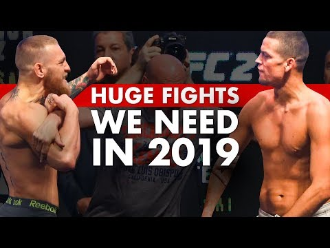 Top 10 Fights We Need To See In 2019