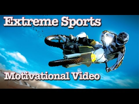 Extreme Sports Compilation :Awesome people.  Athletes show their determination to succeed