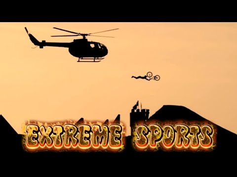 EXTREME SPORTS Video 10