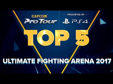 SFV: TOP 5 MOMENTS – ULTIMATE FIGHTING ARENA 2017 – CPT 2017