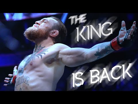Conor McGregor – The King is Back