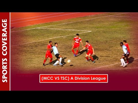MCC VS TSC -A Division League | Sports Coverage || Action Sports