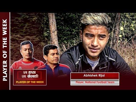 Player of The Week || Abhishek Rijal  || Action Sports