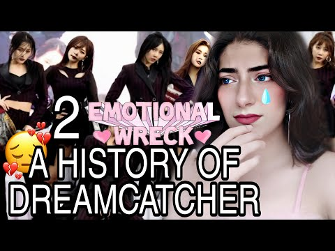 Dodging Disbandment & Other Extreme Sports : A History of DREAMCATCHER Reaction #2 | EMOTIONAL WRECK