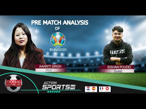 EURO2020: Pre Match Analysis: Bishan Poudel with Aakriti Singh. #Action SportsHD